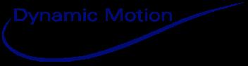 Dynamic Motion
